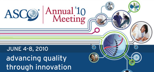 ASCO annual meeting 2010